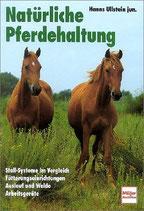 Ullstein Hanns, Natürliche Pferdehaltung