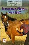 von Salis Björn, Erkranktes Pferd, was tun? (antiquarisch)