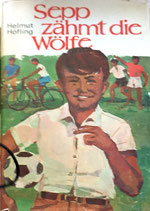 Höfling Helmut, Sepp zähmt die Wölfe