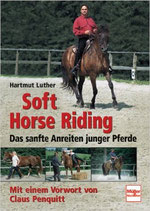 Luther Hartmut, Soft Horse Riding (antiquarisch)