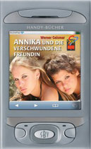Geismar Werner, Annika und die verschwunden Freundin