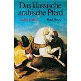 Forbis Judith, Das klassische arabische Pferd (antiquarisch)