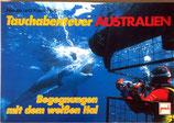 Reith Klaus und Renate, Tauchabenteuer Australien