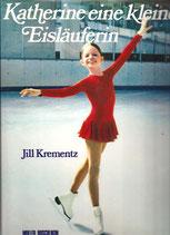 Krementz Jill, Katherine eine kleine Eisläuferin