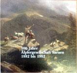 Küchler Paul, 100 Jahre Älplergesellschaft Sarnen 1882 bis 1982