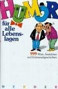 Rotzinger Ulrike, Humor für alle Lebenslagen