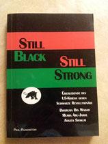 Bin Wahad Dhoruba, Still Black, Still Strong. Überlebende des US-Kriegs gegen schwarze Revolutionäre (antiquarisch)