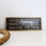 This is a Swell Ship Sign #1836