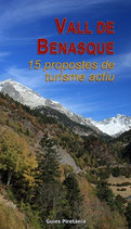 Vall de Benasque. 15 propostes de turisme actiu