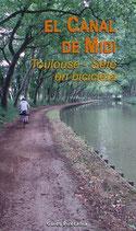 El Canal de Midi. Toulouse-Sète en bicicleta