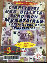 L'Officiel des billets Euro non monétaires touristiques et temporaires 2017