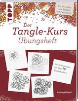 Der Tangle-Kurs Übungsheft