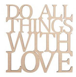 """Holzschrift """"Do all things ..."""""""