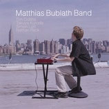 "Debut CD ""Matthias Bublath Band"""