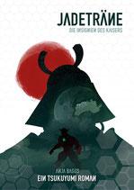 Jadeträne - Die Insignien des Kaisers