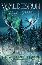 Waldesruh: Der erste Teil der Glasberg-Trilogie, auf Wunsch signiert