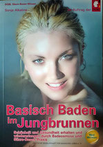 Basisch Baden im Jungbrunnen, Taschenbuch (78 Seiten)