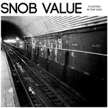 Snob Value EP ''Floating the void''