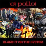 "Oi Polloi 10"" Blame it on the system"