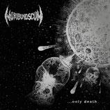 Moribund Scum LP ...only death