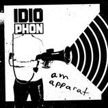 Idiophon EP''Am Apparat''