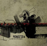 "Monozid LP/CD ""Say Hello to artificial grey"""