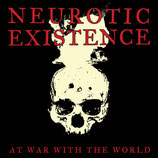 Neurotic Existence LP At war with the world