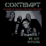Contempt DoLP We got nothing (30 Years of political Punkrock 1984 - 2014)