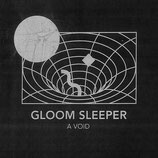 Gloom Sleeper LP ''A Void''