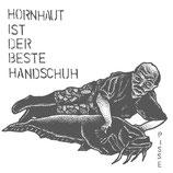 Pisse EP Hornhaut ist der beste Handschuh