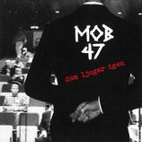 Mob 47 EP Dom Ljuger Igen