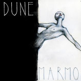 Dune 10''   ''Marmo''