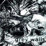 Grey Walls EP S/T
