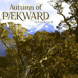 Autumn of Paekward LP ''Iktsuarpok''