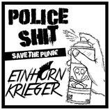 Police Shit / Einhorn Krieger LP Save the Punk
