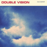 Double Vision EP ''Cold comfort''