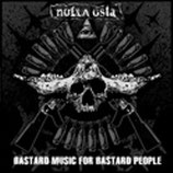 Nulla Osta LP ''Bastard Music For Bastard People''