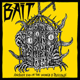Bait EP Another end of the world is possible