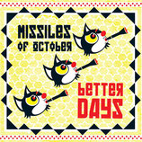 Missiles of October LP Better Days
