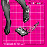 Totenwald LP Forward to the past