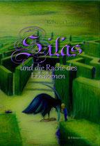 Silas und die Rache des Erhabenen