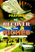 Praying To Recover Your Riches