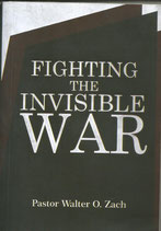 Fighting The Invisible War