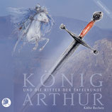 KÖNIG ARTHUR und die Ritter der Tafelrunde