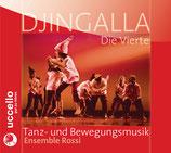 Djingalla | Die Vierte