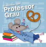 Professor Grau | bairisch