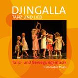 Djingalla | Tanz und Lied