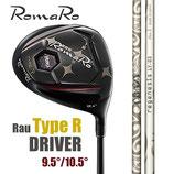 RomaRoロマロ Ray TYPE-R ドライバー/シングルB・CLAZY LY-03
