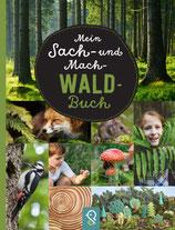 Sach- und Mach- Wald-Buch