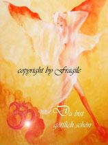 Du bist göttlich schön   (Poster A4)